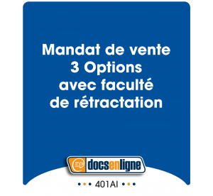 Mandat de vente 3 Options...